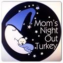 Mom's Night Out Turkey